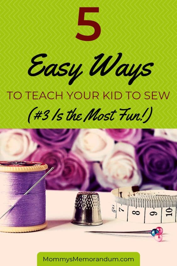 You don't need Home Economics in school to teach your kid to sew. These tips will get you started and #3 is the most fun. #sewing #learntosew #teachyourkidtosew
