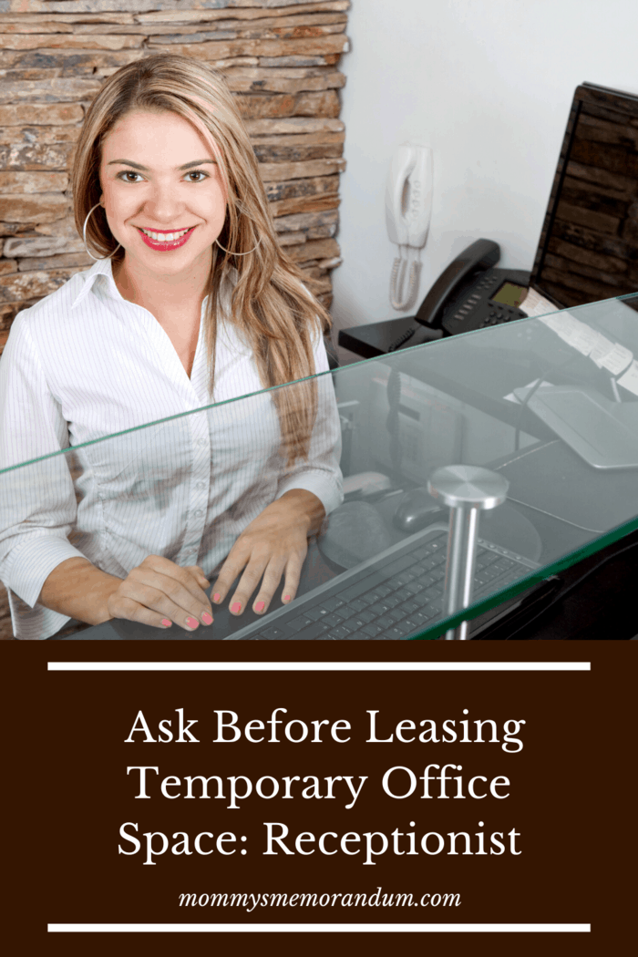 When you seek temporary office space for rent, always ask if a receptionist is on hand to answer inbound calls, take messages if you are not available, and in general make sure the callers are cared for properly.