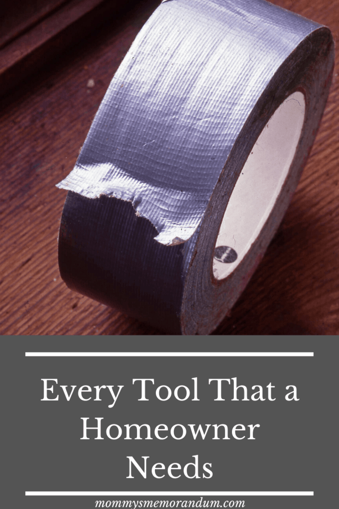 Every Tool That a Homeowner Needs Luckily, hardware stores stock some super sticky and thick duct tapes that are ideal for sealing holes and cracks in your home.