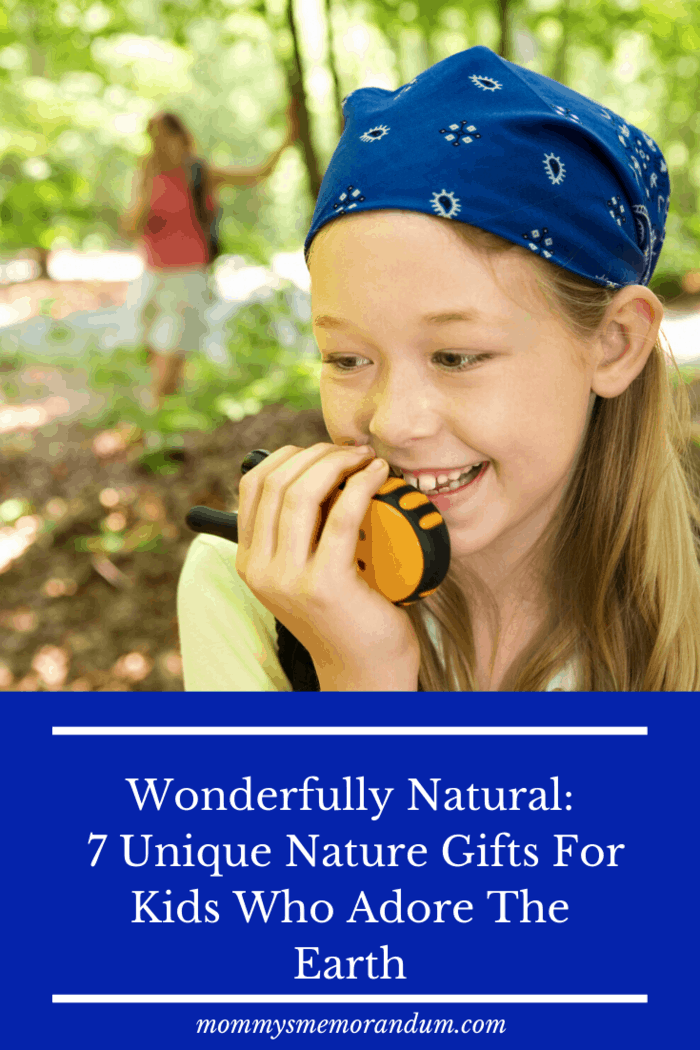 Walkie-talkies offer a two-fold benefit for kids who love nature.