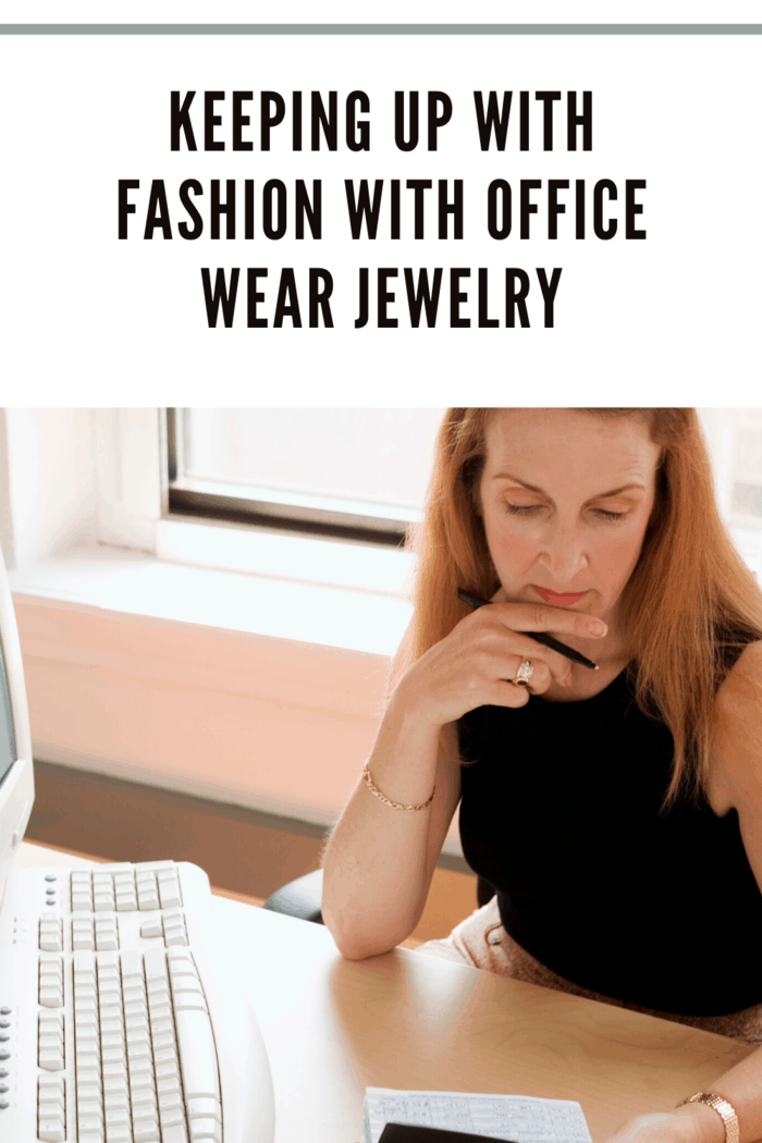 Keeping Up with Fashion with Office Wear Jewelry
