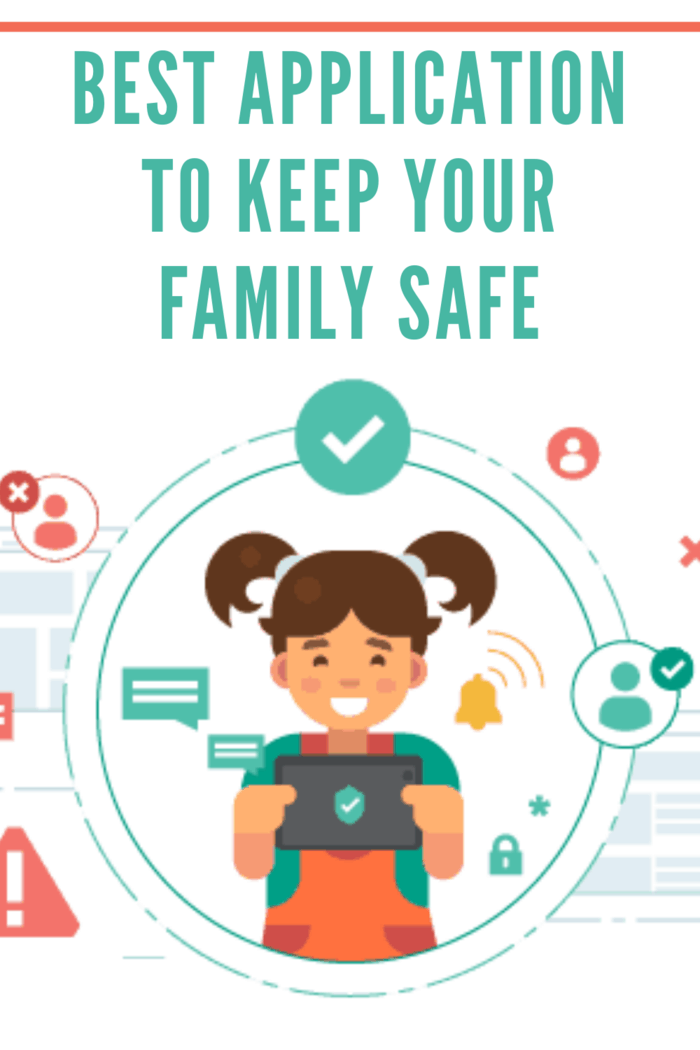 Best Application to Keep Your Family Safe