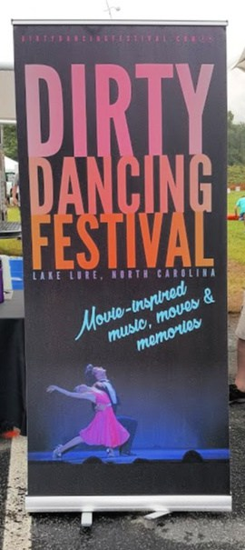 Dirty Dancing Festival banner Lake Lure, NC
