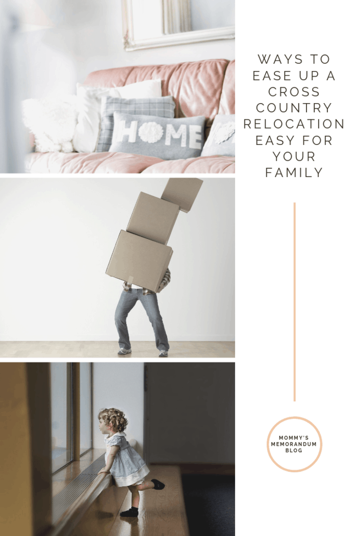 Cross Country Relocation is not an easy decision and it can be tough on the family. We share ways to ease up a cross country relocation easy for your family.
