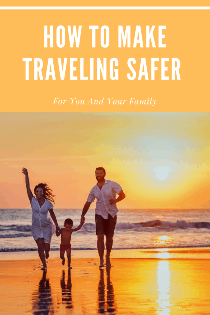 Preparing for your family vacation? Let's look at some specific steps you can take to make traveling safer for you and your family before you head out.