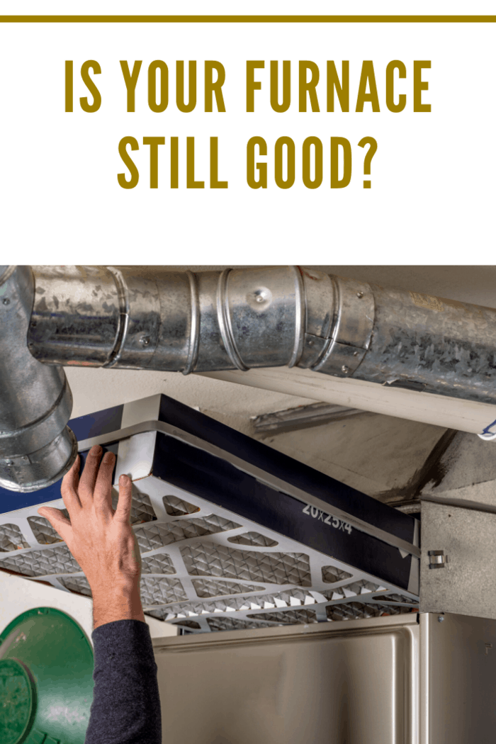 That said, assuming a unit is already installed, what are some things to consider to be able to say that your furnace is still good? Read on.