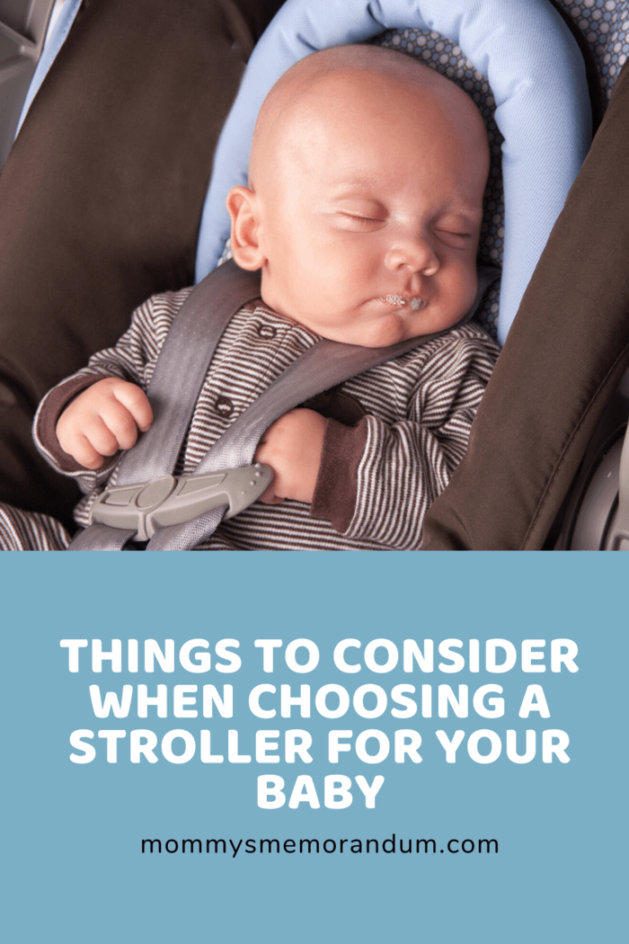 You need to choose a stroller with a 5-point safety harness strap