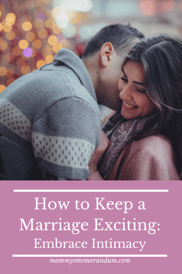 How to Keep a Marriage Exciting: You need to make time for one another.