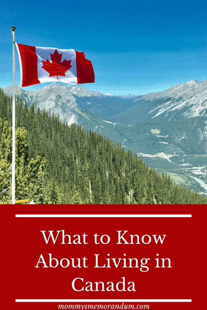 Here's what to know about living in Canada, which is consistently ranked in the world as a top country to live in, following Switzerland.