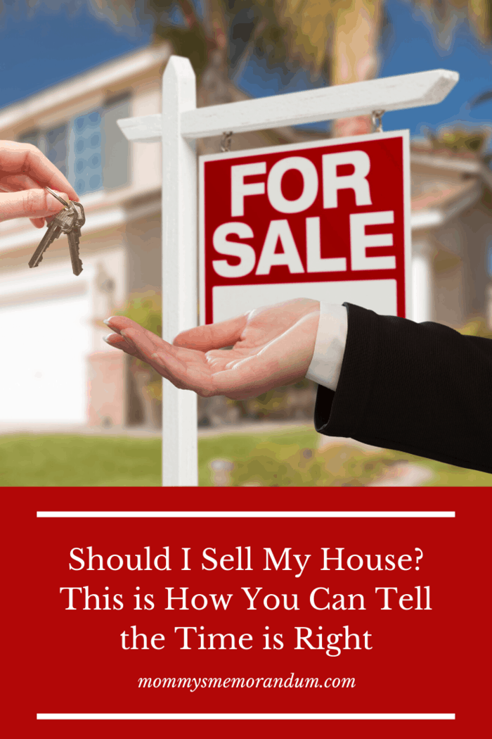 "If you are wondering ""should I sell my house?"" you need to think about these things first to learn when it is the right time is to sell."