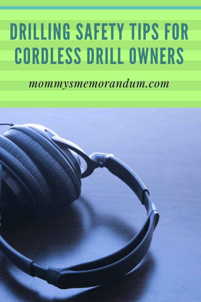 Consider buying reliable ones that will protect your ears from the extremely loud noise that drilling produces.