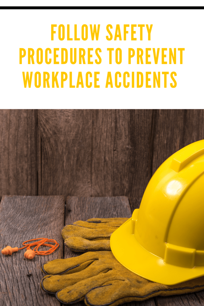 Every workplace should have safety procedures in place.