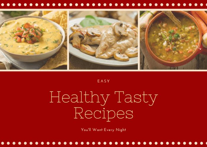 healhty tasty recipes you'll want every night #recipes #tastyrecipes