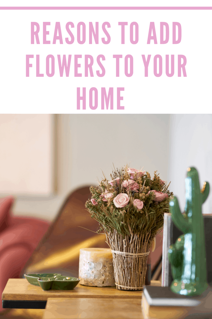 Flowers can boost your mood, pull together your room, spark creativity and more. Read on to learn the reasons to add flowers to your home.