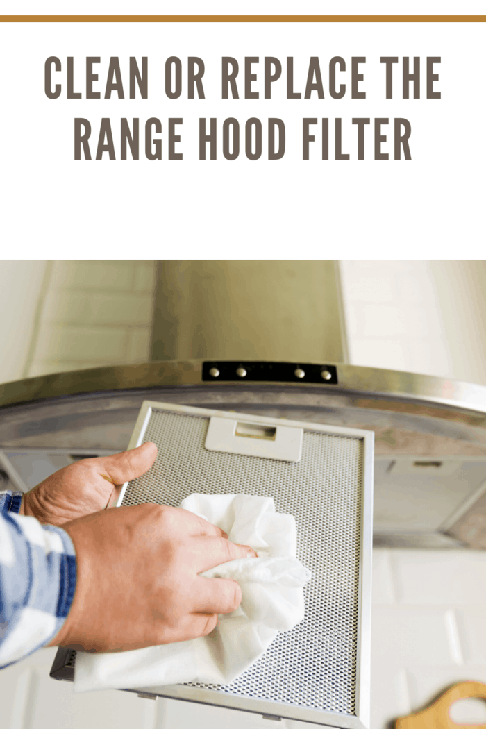 The filter on the range hood will quickly accumulate grease, dirt, and debris.