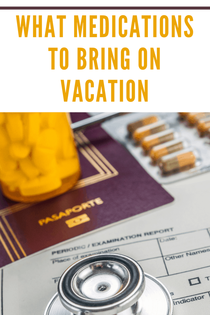 passport with medications to bring on vacation