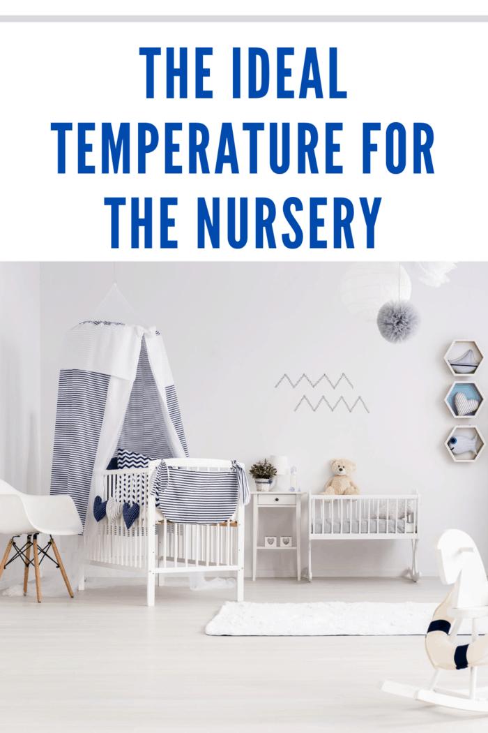 Child's Nursery Room at ideal temperature