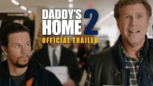 Daddy's Home 2: More Daddies, More Problems