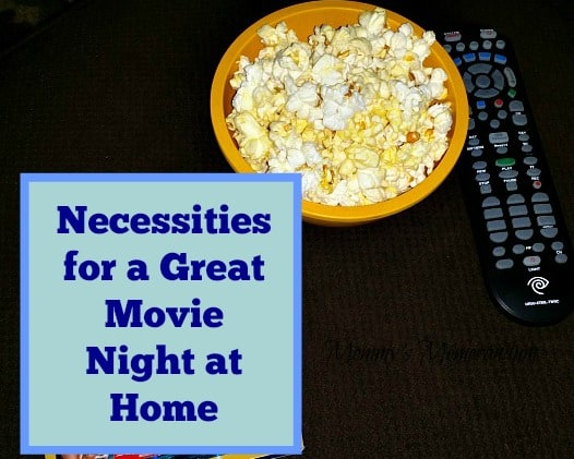 Necessities for a Great Movie Night at Home