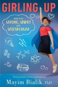 Girling Up Mayim Bialik's Handy Guide for Girls to be Empowered
