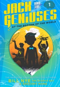 Bill Nye Co-Authors Jack and the Geniuses: At the Bottom of the World