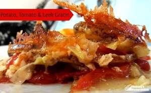 Tomato, Potato and Leek Gratin #Recipe