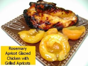 Recipe: Grilled Rosemary Apricot Chicken with Grilled Apricots