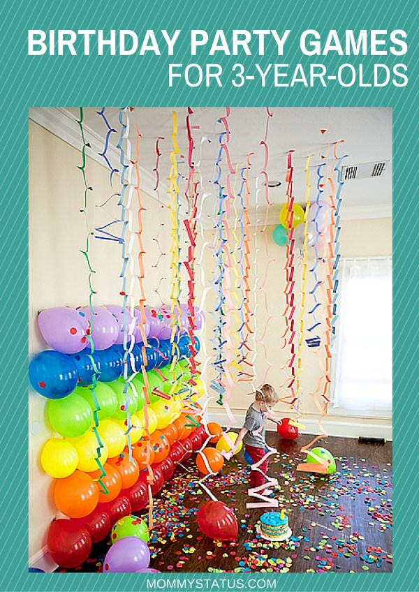 BIRTHDAY PARTY GAMES FOR 3-YEAR-OLDS - Mommy Status