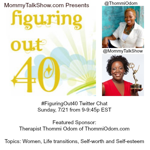 Join 7/21 Twitter Chat #FiguringOut40 for Women Over 30