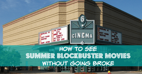 How to See Summer Blockbuster Movies Without Going Broke