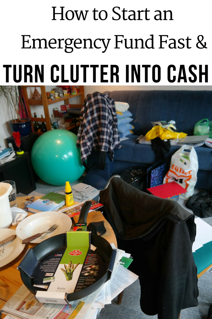 How to Start an Emergency Fund Fast & Turn Clutter into Cash