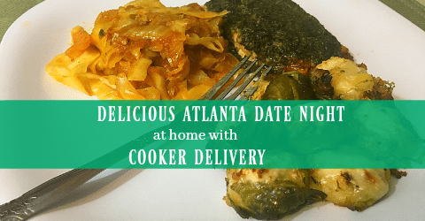 Delicious Atlanta Date Night at Home with Cooker Delivery + Coupon Code