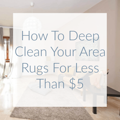 Learn how I deep clean my area rugs, without using harsh chemicals, to keep my house smelling fresh and odor free for under $5