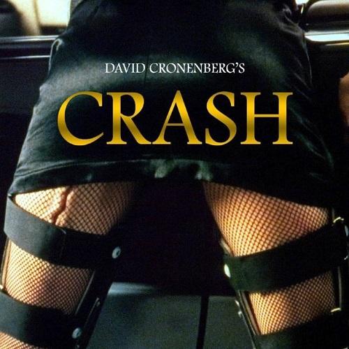 『クラッシュ』(1996) - Crash -