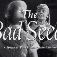 『悪い種子』(1956) - The Bad Seed -