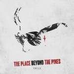 『プレイス・ビヨンド・ザ・パインズ/宿命』(2012) - The Place Beyond the Pines –