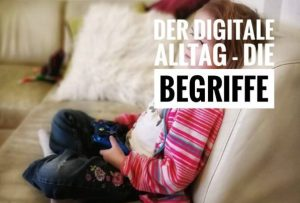 Der digitale Alltag – die Begriffe