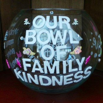 Our Bowl Of Family Kindness