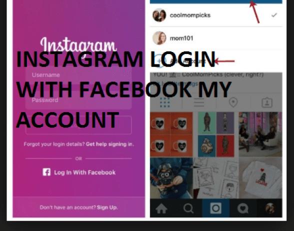 Instagram Login with Facebook My Account