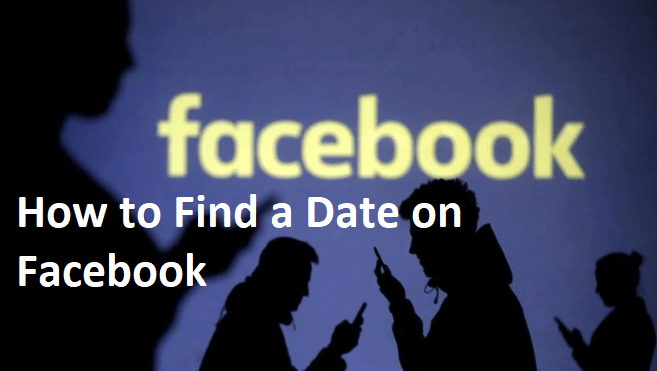 How to Find a Date on Facebook