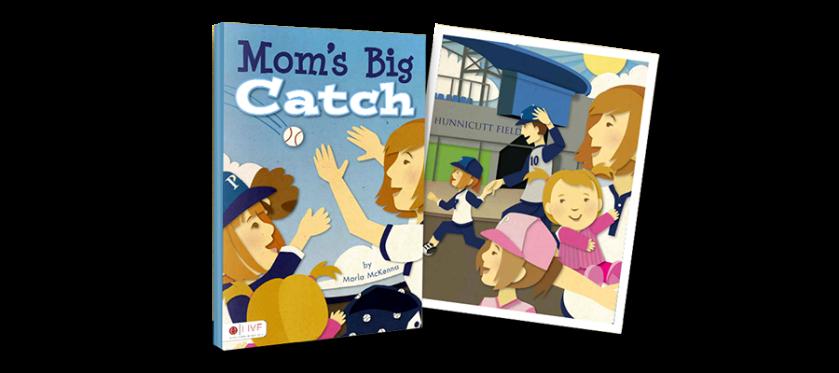 Mom's Big Catch by Marla McKenna