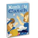 Mom's Big Catch - Blue Jays - Marla McKenna -