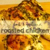 herb and garlic roasted chicken easy roast chicken recipe moms bistro