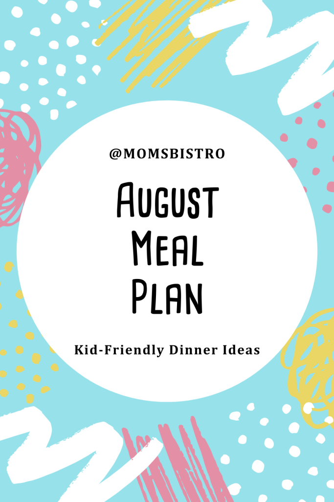 August 2021 Meal Planning Kit