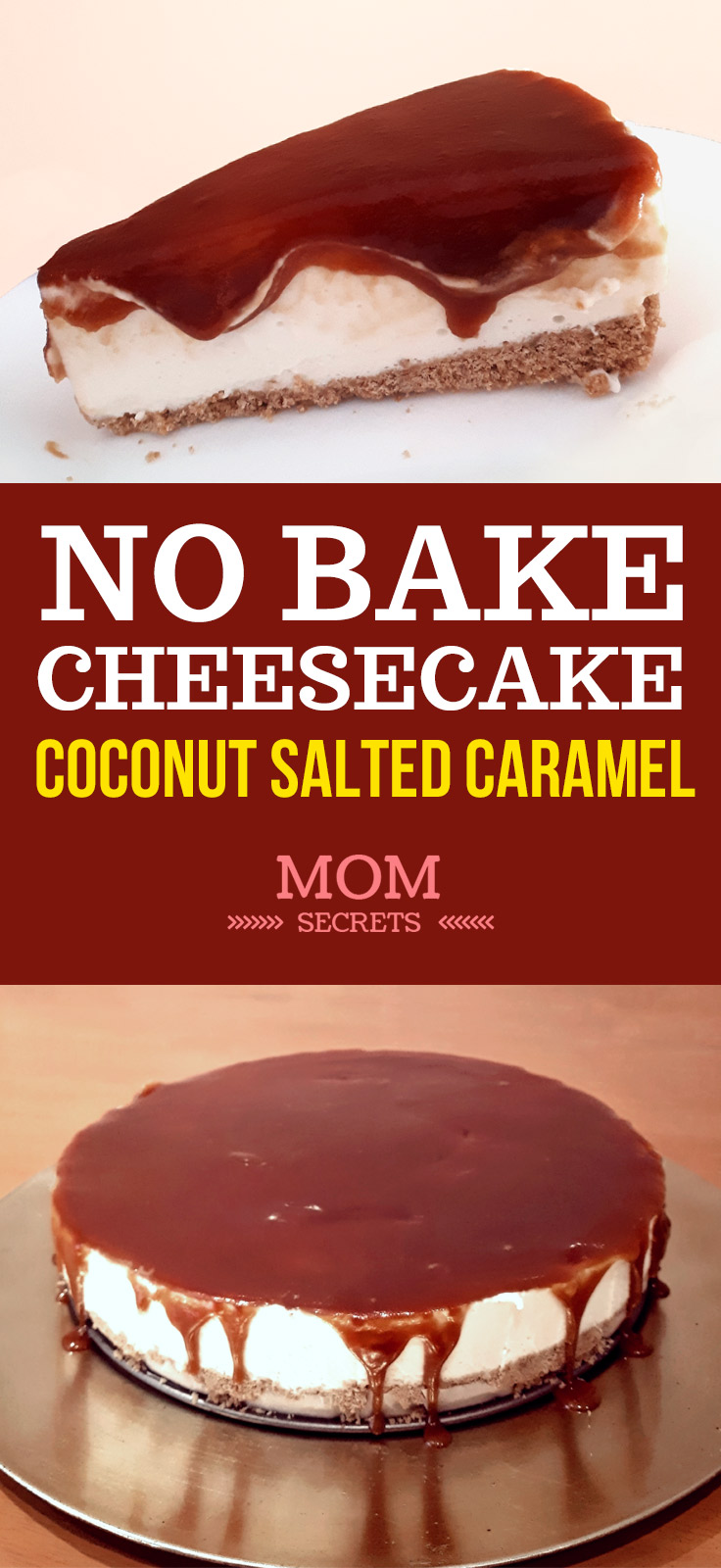 No bake cheesecake recipe with salted caramel sauce. Salted caramel cheesecake