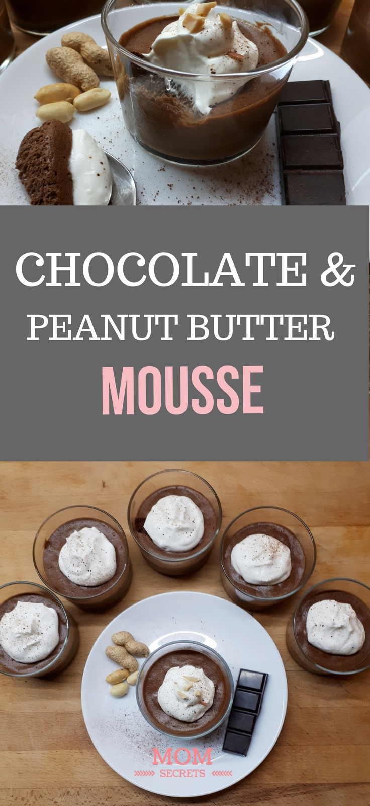 This chocolate mousse with peanut butter it's incredibly easy to do and it's so versatile: you can use it for a party or you can serve it in a dinner of any weekday. It´s also perfect for the kid parties. It´s so creamy, rich and flavorful. The consistency and texture are just so perfect!