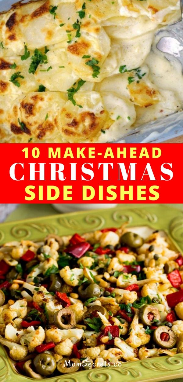 If you don´t know what side dishes to choose for your Christmas dinner I have good news for you: here you have 10 make ahead Christmas Side Dishes.
