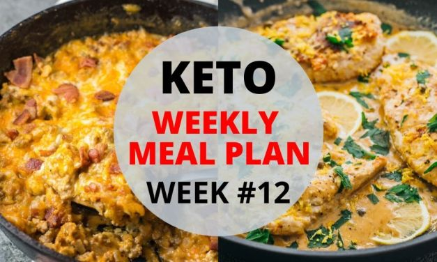 Weekly Keto Meal Plan – Week #12