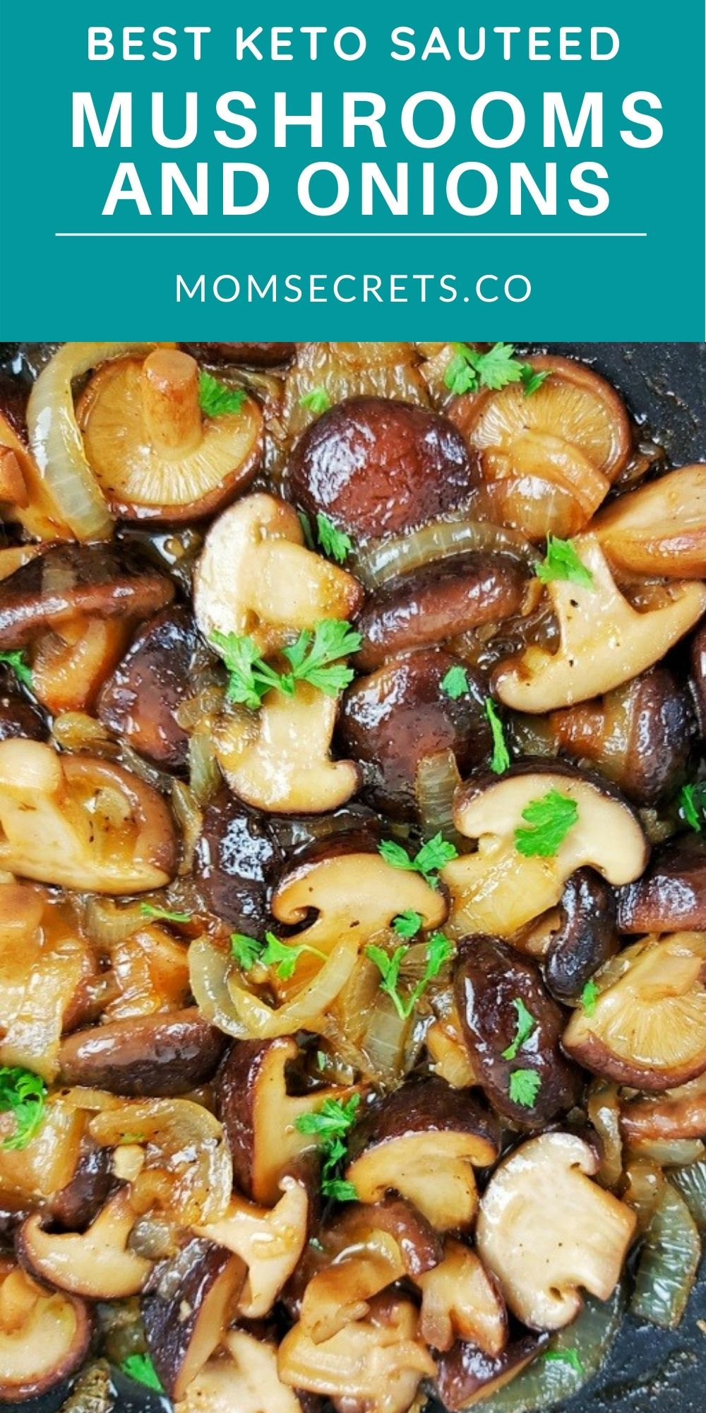 These Garlic Butter Mushrooms with onions are the PERFECT versatile keto side dish for steak, burgers, chicken or pork! They're ready in just 20 minutes!!