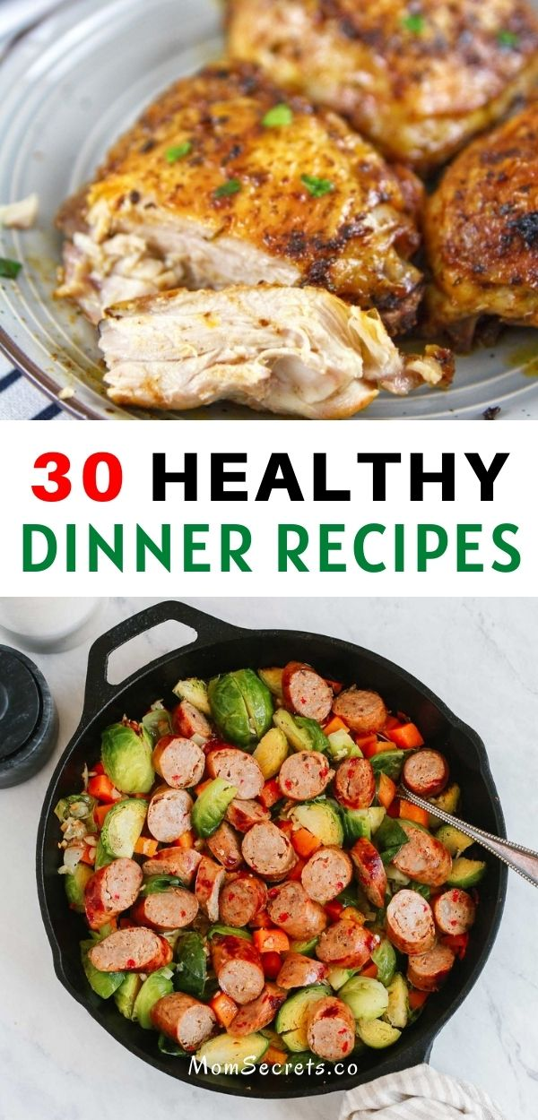 These 30 Healthy Dinner Ideas will show you how to cook quickly with simple ingredients, kid approved, easy and quick to make. These will help you get dinner on the table FAST! #HEALTHYRECIPES #HEALTHYDINNER #DINNER
